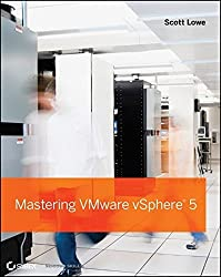 Mastering VMware vSphere 5 by Scott Lowe (2011-10-18)