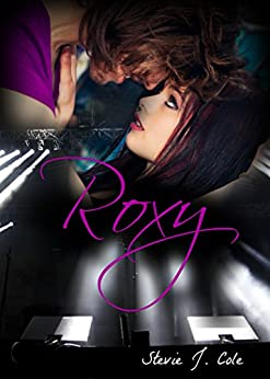 Roxy (Pandemic Sorrow Book 3) by [Cole, Stevie J.]