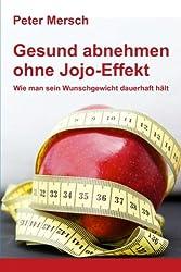 Gesund abnehmen ohne Jojo-Effekt: Wie man sein Wunschgewicht dauerhaft hält