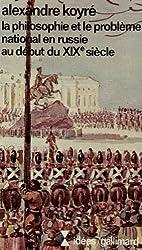 La philosophie et le problème national en Russie au début du XIXe siècle