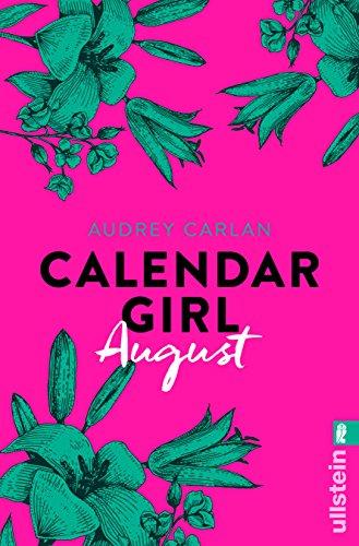 Calendar Girl August (Calendar Girl Buch 8) (Frauen 8. März)
