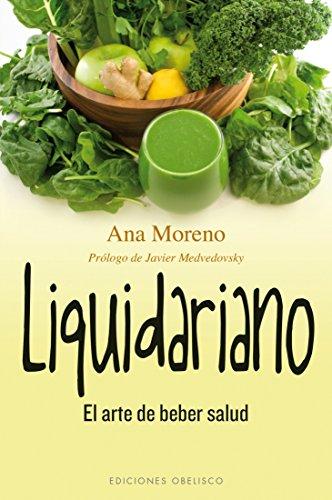 Liquidariano (SALUD Y VIDA NATURAL) por Ana Moreno