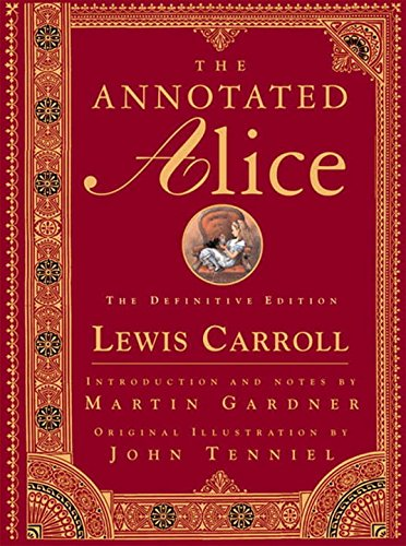 The Annotated Alice - The Definitive Edition