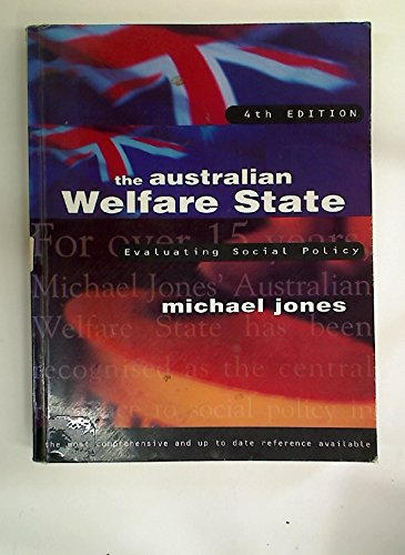 The Australian Welfare State: Evaluating Social Policy