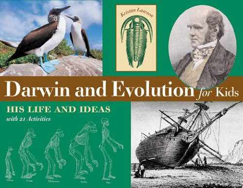 Darwin and Evolution for Kids: His Life and Ideas with 21 Activities (For Kids series) (English Edition)