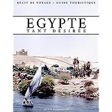 Egypte tant désirée - Récit de voyage