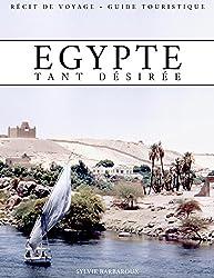 Egypte tant désirée