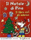 Il Natale di Pina. Con adesivi. Ediz. illustrata