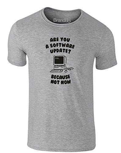 Brand88 - Are You a Software Update?, Erwachsene Gedrucktes T-Shirt Grau/Schwarz