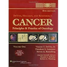 DeVita, Hellman, and Rosenberg's Cancer: Principles and Practice of Oncology (Cancer: Principles & Practice (DeVita)(2 Vol.))