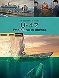 U 47. Prigioni di guerra