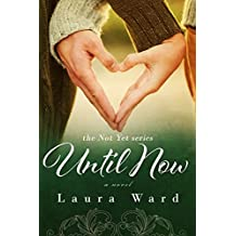 Until Now (the Not Yet series Book 2) (English Edition)