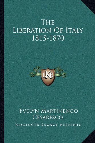 The Liberation of Italy 1815-1870