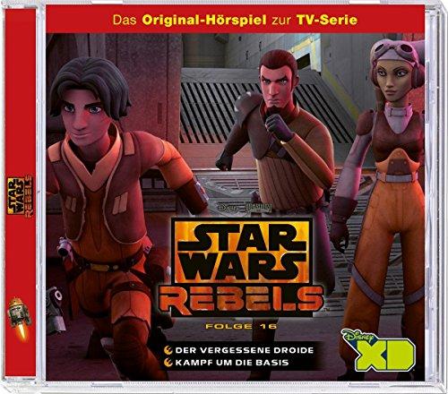 Star Wars Rebels - Hörspiel, Folge 16: Der vergessene Droide/Kampf um die Basis
