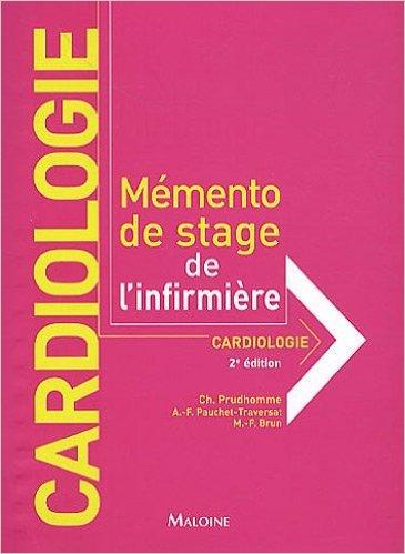 Cardiologie de Christophe Prudhomme ,Marie-France Brun,Anne-Françoise Pauchet-Traversat ( 4 juin 2010 )