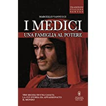 I Medici. Una famiglia al potere (eNewton Saggistica) (Italian Edition)