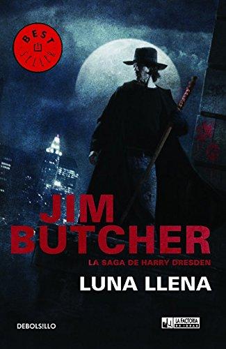 Luna Llena. La Saga De Harry Dresden (DeBolsillo) por Jim Butcher