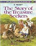 The Story of the Treasure Seekers : New Edition