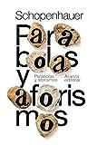Parábolas y aforismos (El Libro De Bolsillo - Bibliotecas De Autor - Biblioteca Schopenhauer)