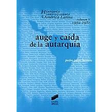 Auge y caída de la autarquía (Historia contemporánea de América Latina)
