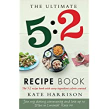 Ultimate 5 2 Diet Recipe Book