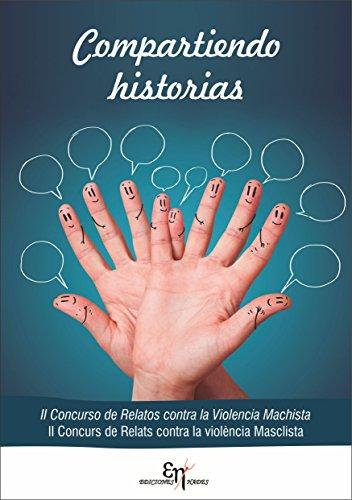 Compartiendo Historias: II Concurso de Relatos contra la Violencia Machista de [Navas Moreno,