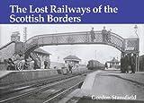 Lost Railways of the Scottish Borders