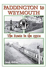 Paddington to Weymouth: The Route in the 1950s