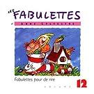 Les Fabulettes D'Anne Sylvestre /Vol.12 : Fabulettes Pour De Rire