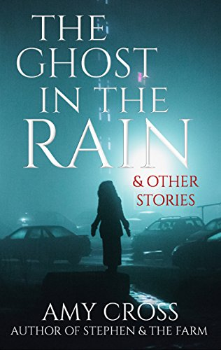 The Ghost in the Rain and Other Stories