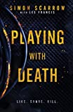 Playing With Death: The chilling thriller you won't be able to forget