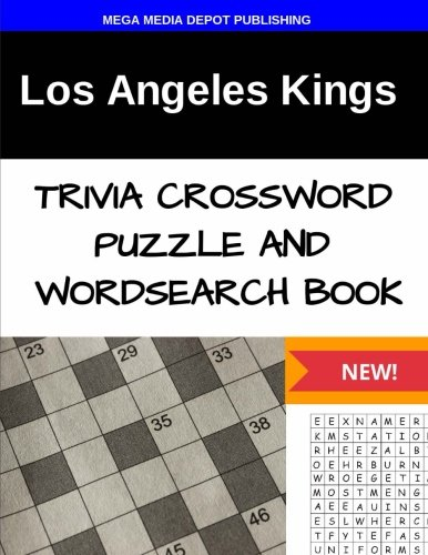 Los Angeles Kings Trivia Crossword Puzzle and Word Search Book por Mega Media Depot