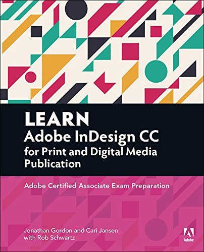learn-adobe-indesign-cc-for-print-and-digital-media-publication-adobe-certified-associate-exam-prepa