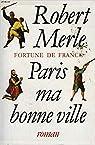Paris, Ma Bonne Ville par Merle