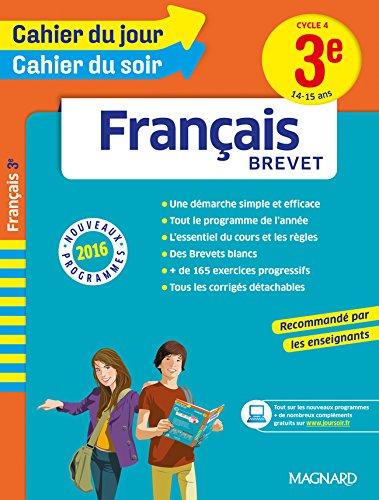 Cahier du jour/Cahier du soir Français 3e - Nouveau programme 2016