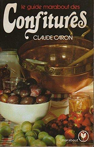 Le Guide Marabout des confitures (Collection Marabout service)