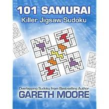 Killer Jigsaw Sudoku: 101 Samurai by Gareth Moore (2012-11-28)