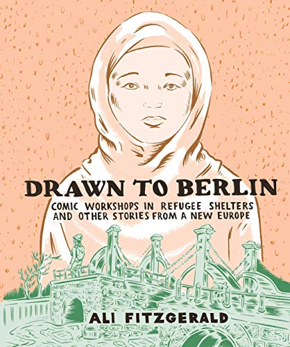 Drawn to Berlin: Comic Workshops in Refugee Shelters