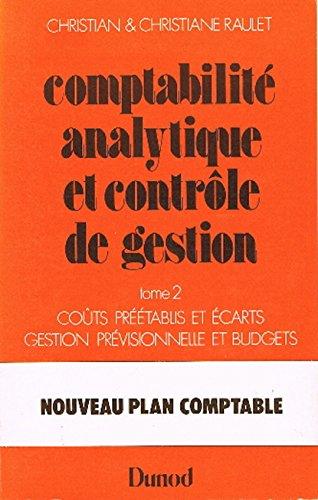 Comptabilité analytique ;  comptabilité de gestion,  tome 2 BTS