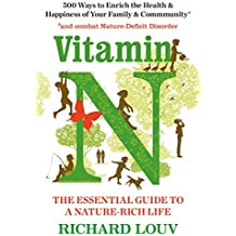 Vitamin N: The Essential Guide to a Nature-Rich Life (English Edition)