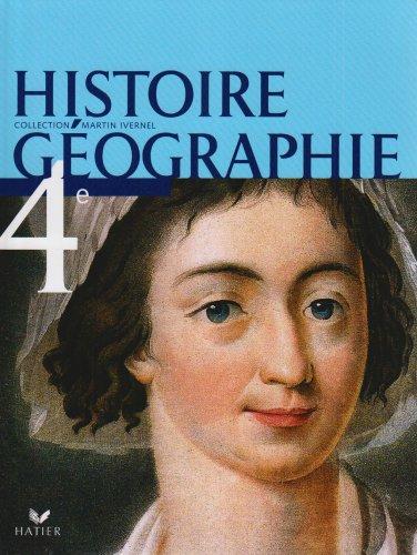 Histoire Gographie 4e. Livre de l'lve. Per i Licei e gli Ist. magistrali