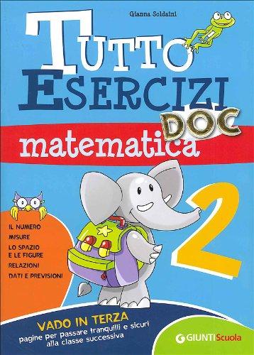 Tutto esercizi DOC. Matematica. Per la Scuola elementare: 2