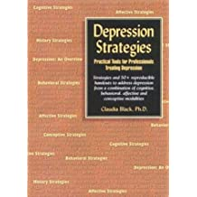 Depression Strategies: Practical Tools for Professionals Treating Depression by Claudia Black (2003-02-01)