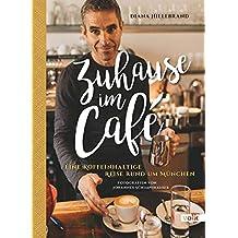 Zuhause im Café: Eine koffeinhaltige Reise rund um München