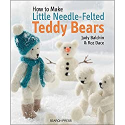 Search Press How to Make Needle Books, Felted Teddy Bears