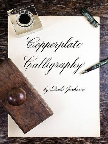 Copperplate Calligraphy (Dover Books on Lettering, Calligraphy and Typography) por Dick Jackson