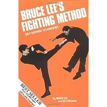 Bruce Lee's Fighting Method: Self-Defense Techniques Vol. 1