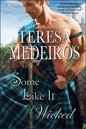 Some like it wicked brides of the highlands book 4 ebook teresa some like it wicked brides of the highlands book 4 by medeiros fandeluxe Gallery