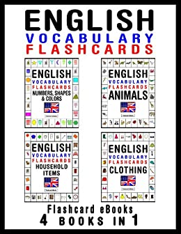 English Vocabulary Flashcards - 4 books in 1 (Flashcard eBooks ...