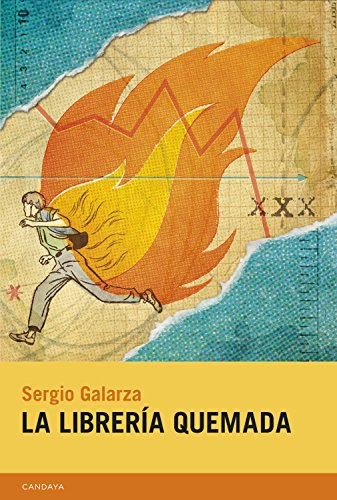 La librería quemada (Candaya Narrativa nº 30) eBook: Galarza ...